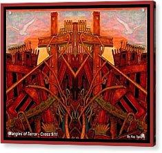 Tangles Of Terror Cross Nine Eleven  Acrylic Print by Ray Tapajna