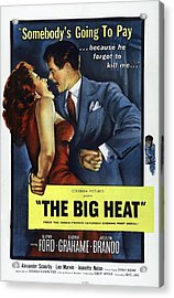 The Big Heat, Gloria Grahame, Glenn Acrylic Print by Everett