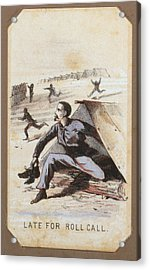 The Civil War, Life In Camp, Late For Acrylic Print by Everett