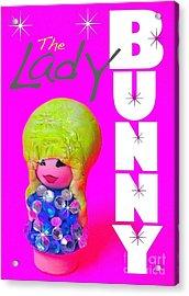 The Lady Bunny Acrylic Print by Ricky Sencion