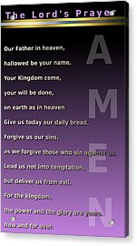 The Lord's Prayer Acrylic Print by Ricky Jarnagin