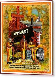 The Sacrilege Walmart Built In Grave Yard Of Steel Industry Acrylic Print by Ray Tapajna