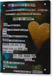 The Truth Is Acrylic Print by Patti Schermerhorn