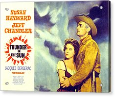 Thunder In The Sun, Susan Hayward, Jeff Acrylic Print by Everett