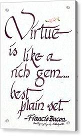 Virtue Acrylic Print by Ruth Bodycott