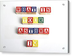 What Is Your Asthma Iq Acrylic Print by Photo Researchers