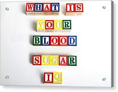 What Is Your Blood Sugar Iq Acrylic Print by Photo Researchers