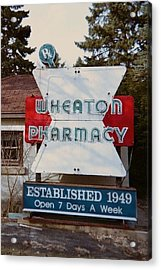 Wheaton Pharmacy Acrylic Print by Todd Sherlock