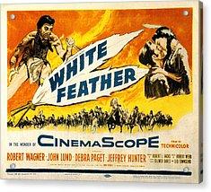 White Feather, Jeffrey Hunter, Robert Acrylic Print by Everett