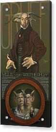 Willie Von Goethegrupf Acrylic Print by Patrick Anthony Pierson