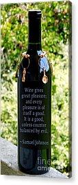 Wine Gives Great Pleasure Acrylic Print by Renee Trenholm