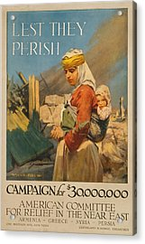 World War I Poster. Lest They Perish Acrylic Print by Everett