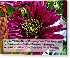 Your Wonderful Works Acrylic Print by Debbie Portwood