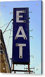 Eat  Acrylic Print by Jame Hayes