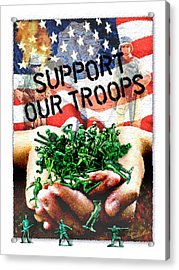 Support Our Troops Acrylic Print by Ernestine Grindal