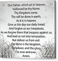 The Lord's Prayer Acrylic Print by Trilby Cole