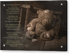 A Child Once Loved Me Poem Acrylic Print by Tom Mc Nemar