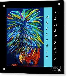 Abstract Pineapple Acrylic Print by Eloise Schneider