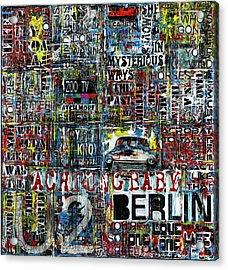 Achtung Baby Acrylic Print by Frank Van Meurs