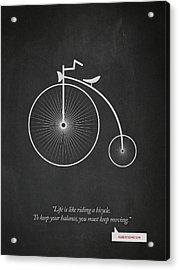 Albert Einstein Quote - Life Is Riding Like A Bicycle 02 Acrylic Print by Aged Pixel