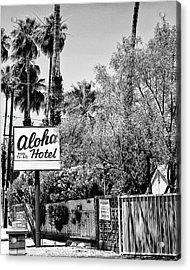 Aloha Hotel Bw Palm Springs Acrylic Print by William Dey
