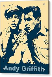 Andy Griffith Poster Acrylic Print by Dan Sproul