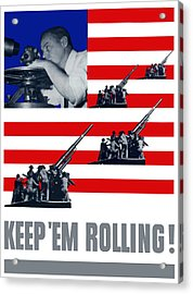 Artillery -- Keep 'em Rolling Acrylic Print by War Is Hell Store