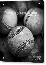 Babe Ruth Quote Acrylic Print by Edward Fielding