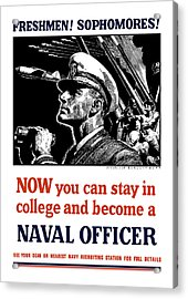 Become A Naval Officer Acrylic Print by War Is Hell Store