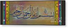 Biismillah-1 Acrylic Print by Seema Sayyidah