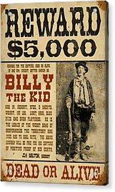 Billy The Kid Mug Shot Wanted Poster Acrylic Print by Tony Rubino