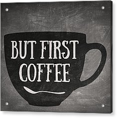 But First Coffee Acrylic Print by Taylan Soyturk