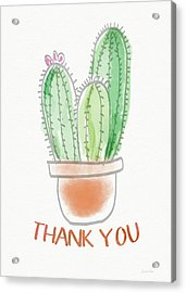 Cactus Thank You - Art By Linda Woods Acrylic Print by Linda Woods