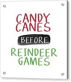 Candy Canes Before Reindeer Games- Art By Linda Woods Acrylic Print by Linda Woods