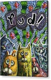 Cats Know It By Name Acrylic Print by Teresa Nolen Pratt