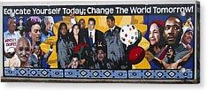 Change The World Acrylic Print by Roberto Valdes Sanchez