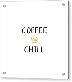 Coffee And Chill-art By Linda Woods Acrylic Print by Linda Woods