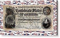 Confederate Money Acrylic Print by Susan Leggett