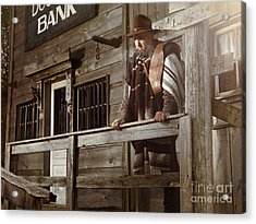 Cowboy Waiting Outside Of A Bank Building Acrylic Print by Oleksiy Maksymenko