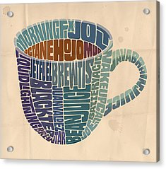 Cup O' Joe Acrylic Print by Mitch Frey