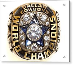 Dallas Cowboys First Super Bowl Ring Acrylic Print by Paul Van Scott