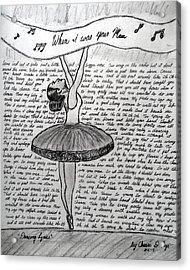 Dancing Lyrics Acrylic Print by Chenee Reyes