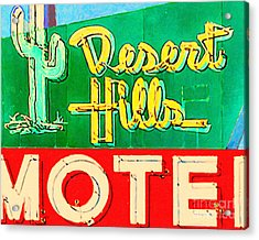 Desert Hills Motel Acrylic Print by Wingsdomain Art and Photography