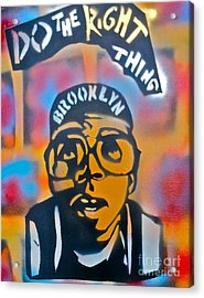 Do The Right Thing Acrylic Print by Tony B Conscious