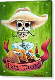 Dos Tacos Acrylic Print by Heather Calderon