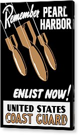 Enlist Now - United States Coast Guard Acrylic Print by War Is Hell Store