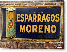 Esparragos Moreno Vintage Metal Sign Acrylic Print by RicardMN Photography