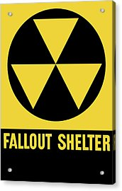 Fallout Shelter Sign Acrylic Print by War Is Hell Store