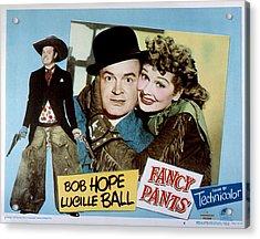 Fancy Pants, Bob Hope, Lucille Ball Acrylic Print by Everett