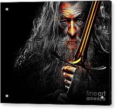 The Leader Of Mankind  - Gandalf / Ian Mckellen Acrylic Print by Prar Kulasekara